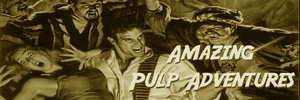 Ammazing Pulp Advnetures