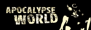 Apocalypse World - Crepuscule